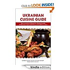 Ukrainian Cuisine Guide by Val Shoss