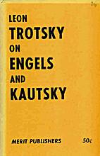 On Engels and Kautsky by Leon Trotsky
