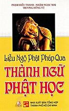 Liễu Ngộ Phật Pháp Qua Thành Ngữ…