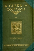 A Clerk of Oxford : And His Adventures in…