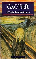 Récits Fantastiques by Théophile Gautier