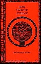 How I Wrote Jubilee: And Other Essays on…