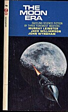 THE MOON ERA by Murray Leinster