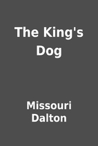 The King's Dog by Missouri Dalton