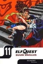 Elfquest 11 : Suuri vaellus osa 8 : Kuilun…