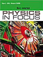 Physics in focus. HSC Course by Xiao Wu