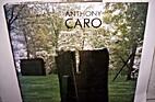 Anthony Caro by Diane Waldman