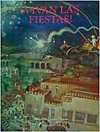 Vivan Las Fiestas by Donna Pierce