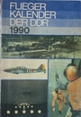 Fliegerkalender der DDR 1990 - Dr. Horst Schädel