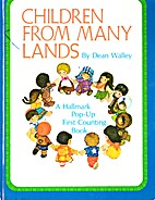 Children From Many Lands (a pop-up book) by…