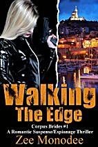 Walking The Edge: Corpus Brides #1 (Corpus…