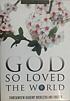 God So Loved the World - Part 3 - Spring by…