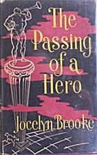 The Passing of a Hero by Jocelyn Brooke
