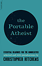 The Portable Atheist: Essential Readings for…