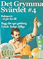 Det Grymma Svärdet # 4 by Pontus Lundkvist