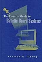 Essential Guide to Bulletin Board Systems…