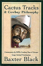 Cactus Tracks and Cowboy Philosophy by…