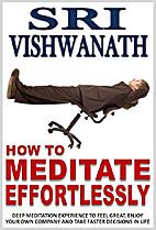How to Meditate Effortlessly-Deep Meditation…