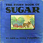 The Story Book of Sugar by Maud Fuller…