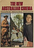 New Australian Cinema by Scott Murray