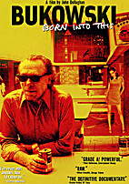 Bukowski - Born Into This by John Dullaghan