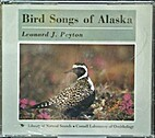 Bird Songs of Alaska - 2 CDs by Leonard J.…
