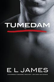 Tumedam by pseud. E. L. James