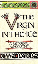 The Virgin in the Ice (Brother Cadfael…