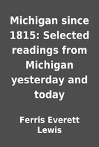 Michigan since 1815: Selected readings from…