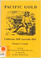 Pacific gold : California 1848, Australia…