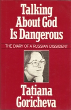Talking About God Is Dangerous: The Diary of…