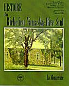 Histoire du Richelieu-Yamaska-Rive Sud by…