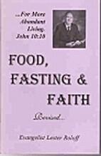 Food, fasting & faith: For more abundant…