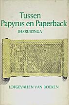 Tussen papyrus en paperback : lotgevallen…