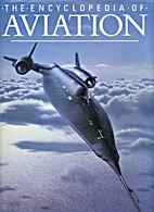 Encyclopedia of Aviation by Paul Beaver