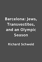 Barcelona: Jews, Transvestites, and an…