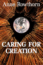 Caring for creation : toward an ethic of…