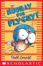 Fly Guy #6: Hooray for Fly Guy! by Tedd…