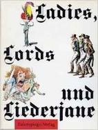 Ladies, Lords und Liederjane by Henning…