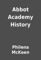 Abbot Academy History by Philena McKeen