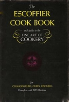 The Escoffier Cookbook and Guide to the Fine…
