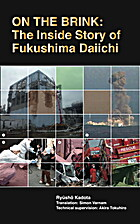 On the Brink: The Inside Story of Fukushima…