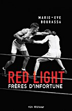 Red Light - Tome 2: Frères…