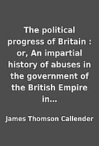 The political progress of Britain : or, An…