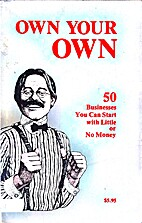 Own Your Own (50 businesses you can start…