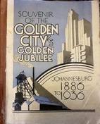 Souvenir of the Golden City's Golden Jubilee…