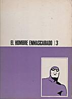 El Hombre Enmascarado 3-4-5. by Lee Falk