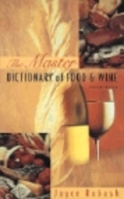 The Master Dictionary of Food and Wine by…