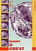 Many and Great: Many and Great v. 1 by John…
