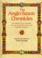 The Anglo-Saxon Chronicles by Anne Savage